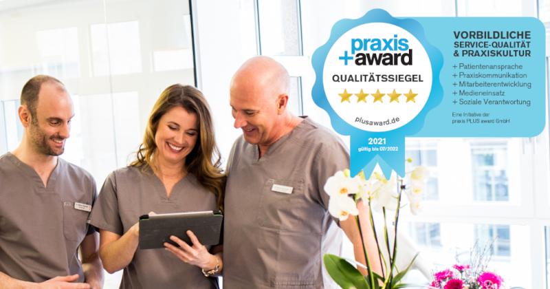 """""""Praxis+ Award 2021"""" für herausragenden Patientenservice in unserer Kölner Zahnarztpraxis"""